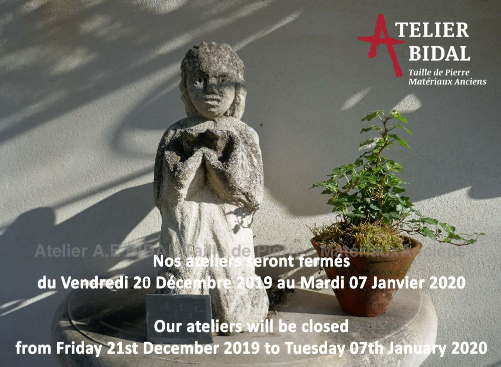The Stone Cutting Atelier Alain Bidal in Provence ǀ End of year closing dates 2019